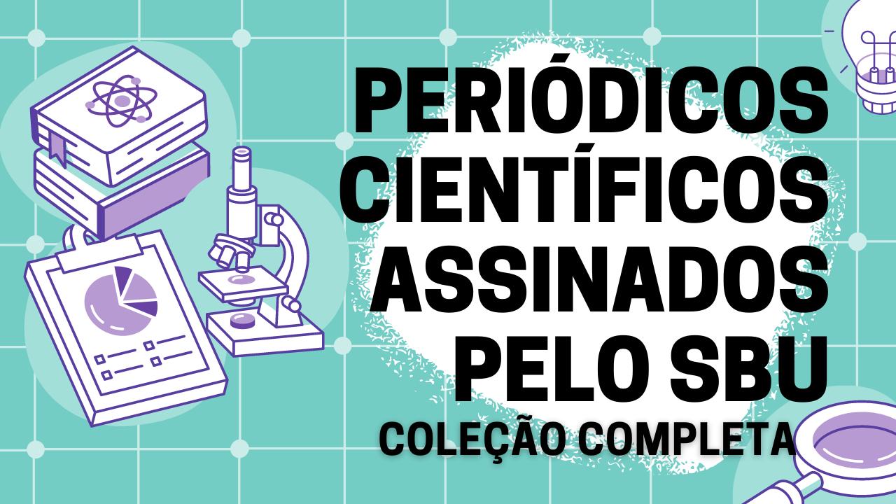 Periódicos Científicos Assinados pelo SBU coleção completa