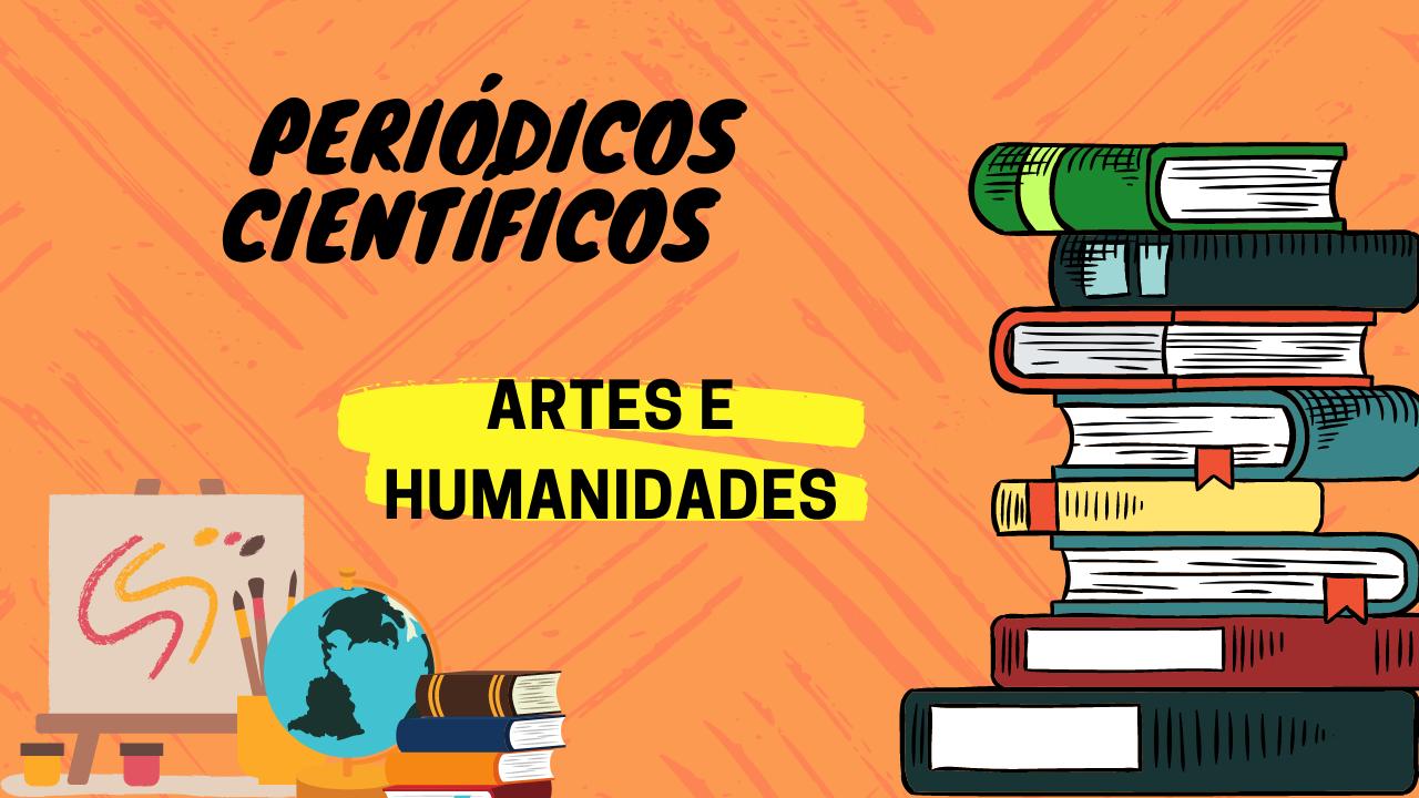 Periódicos Científicos Artes e Humanidades