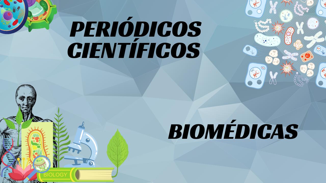 Periódicos Científicos Biomédicas